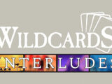 Wildcards: Interludes