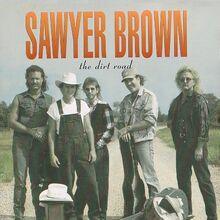 Some Girls Do Sawyer Brown Wiki Fandom