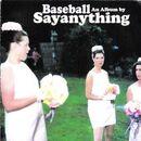 Sayanything Baseball
