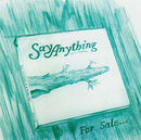 200px-Say-Anything For-Sale 2004 cover