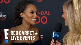 "Kerry Washington Talks 100th ""Scandal"" Episode E! Red Carpet & Live Events"