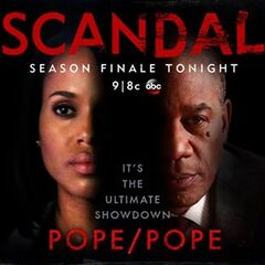 It's the ultimate Pope showdown on the Scandal SEASON FINALE, May 14, 2015 at 9|8c on ABC.