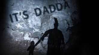 """It's Dadda"" scary Creepypasta"