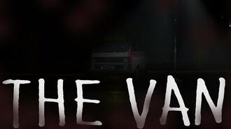 """The Van"" Casey Robinson Creepypasta"