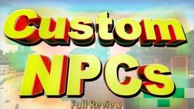 SCMowns - Custom NPCs 1.5
