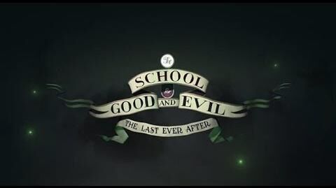 The School for Good and Evil 3 The Last Ever After by Soman Chainani ~ Book Trailer