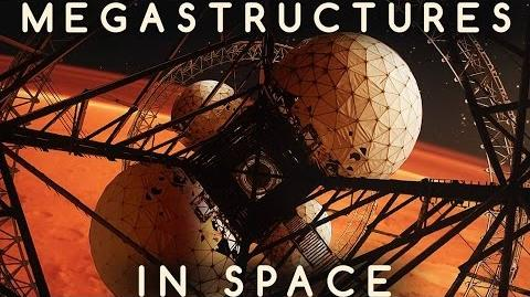 Megastructures (Original Summary Version)