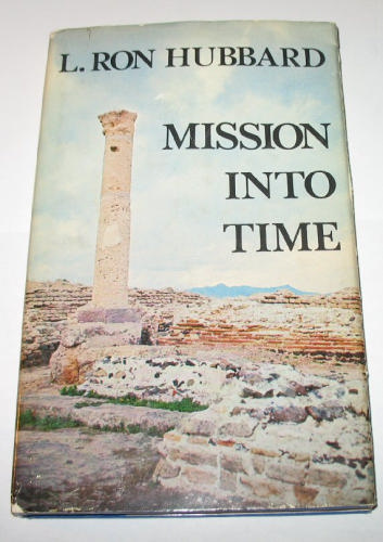 Mission Into Time hardcover 1973
