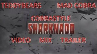 Teddybears feat. Mad Cobra- Cobrastyle (Sharknado Video Mix) trailer