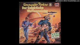 Commander Perkins 8 - Der Galaktische Waffenmeister