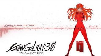 Evangelion 3.0 OST - It will mean Victory