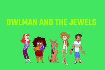 Mysteries of Scooby-Doo! titlecard (Owlman and the Jewels)