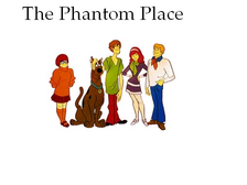 The Phantom Place