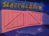 Sloppo Land