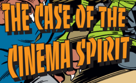 The Case of the Cinema Spirit title card