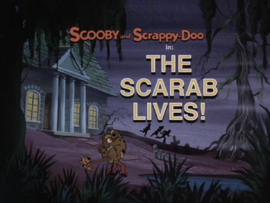 The Scarab Lives! title card