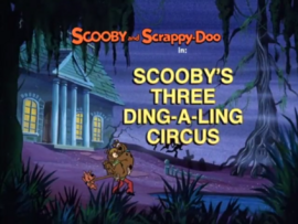 Scooby's Three Ding-a-Ling Circus title card