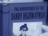 The Adventures of the Dandy Highwayman
