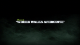 Where Walks Aphrodite title card