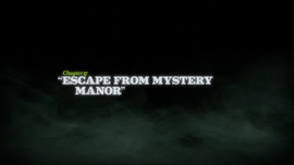 Escape from Mystery Manor title card