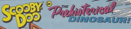The Prehisterical Dinosaur! title card