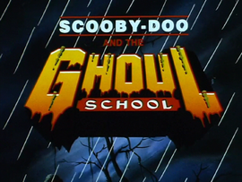 Ghoul School title card