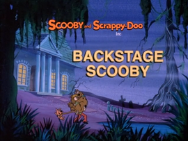 Backstage Scooby Title Card