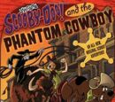 Scooby-Doo! and the Phantom Cowboy
