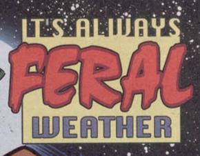 It's Always Feral Weather title card