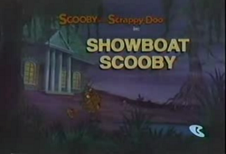 Showboat Scooby title card