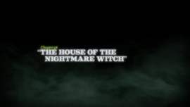The House of the Nightmare Witch title card