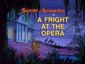 A Fright at the Opera title card.png