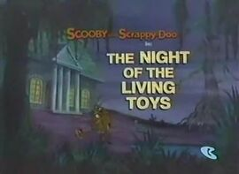 The Night of the Living Toys card