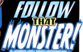 Follow That Monster! title card