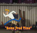 Some Fred Time