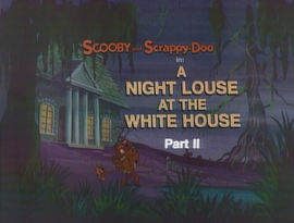 A Night Louse At The White House title card