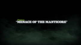 Menace of the Manticore title card