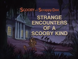 Strange Encounters of a Scooby Kind title card
