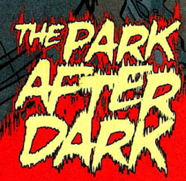 The Park After Dark title card
