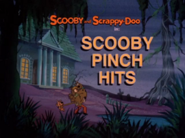 Scooby Pinch Hits title card