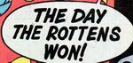 The Day the Rottens Won! title card