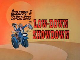 Low-Down Showdown Title Card