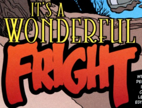 It's a Wonderful Fright title card