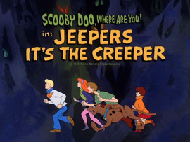 Jeepers, It's The Creeper title card