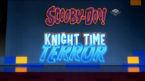 Knight Time Terror title card