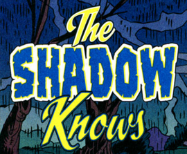 The Shadow Knows title card