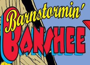 Barnstormin' Banshee title card