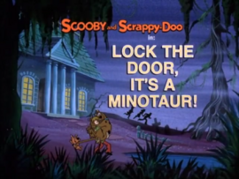 Lock the Door, It's a Minotaur! title card