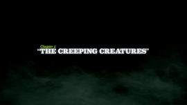 The Creeping Creatures title card