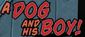 A Dog and His Boy! title card.png